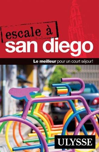 Escale à San Diego (Anglais) Poche – 12 octobre 2017 Collectif Guides de voyage Ulysse 289464163X Guide d' Amérique du Nord