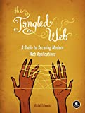 img - for The Tangled Web: A Guide to Securing Modern Web Applications book / textbook / text book