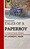Tales of a Paperboy: A Christmas Story
