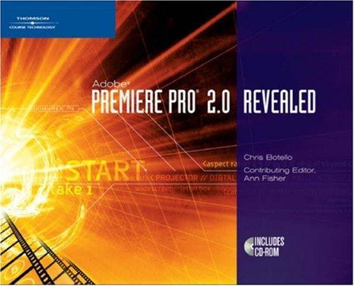 Adobe Premiere Pro 2.0 Revealed (Revealed Series)