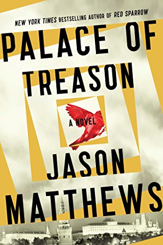 Palace Of Treason by Jason Matthews