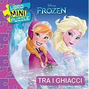 Tra I Ghiacci Frozen Libro Mini Puzzle
