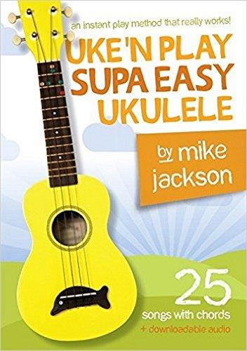 Mike Jackson: Uke'n Play Supa Easy Ukulele (Book/Audio -