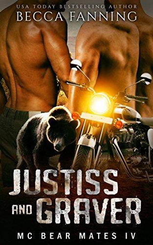 Justiss And Graver (MC Bear Mates Book 4)