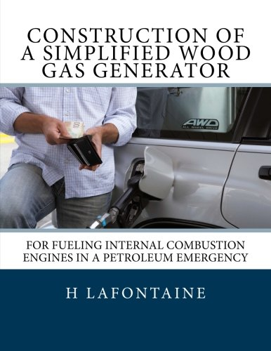 Construction of a Simplified Wood Gas Generator: For Fueling Internal Combustion Engines in a Petroleum Emergency ()