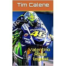 valentino rossi legend (French Edition)