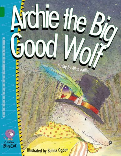 Archie the Big Good Wolf (Collins Big Cat)