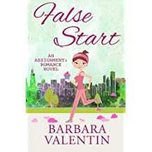 False Start: an Assignment: Romance novel (Volume 1)