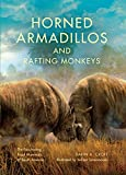 Search : Horned Armadillos and Rafting Monkeys: The Fascinating Fossil Mammals of South America (Life of the Past)