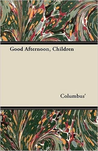 Book Good Afternoon, Children