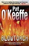 Blowtorch, Pat O'Keeffe, 0340820209