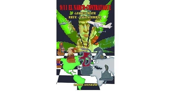 Amazon.com: 9/11 El Narco-Contrataque.¿Jaque Mate EEUU ...