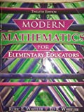 img - for MODERN MATHEMATICS FOR ELEMENTARY EDUCATORS by WHEELER RURIC E (2008-01-18) book / textbook / text book