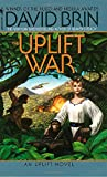 The Uplift War (The Uplift Saga, Book 3)