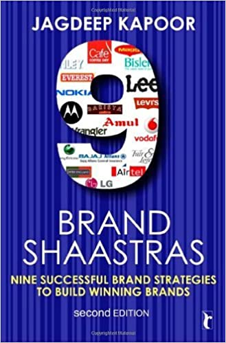 Book 9 Brand Shaastras: Nine Successful Brand Strategies to Build Winning Brands (Response Books) by Jagdeep Kapoor (2009-11-17)