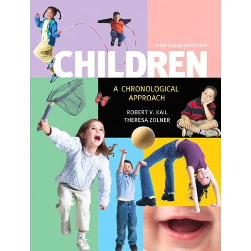 Children: A Chronological Approach, Third Canadian Edition (3rd Edition)