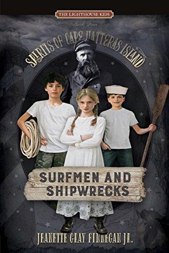 (Surfmen and Shipwrecks (Spirits of Cape Hatteras)