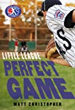 Perfect Game (Little League series, Book 4)