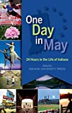 img - for One Day in May: 24 Hours in the Life of Indiana by Indiana University Press (2016-10-10) book / textbook / text book