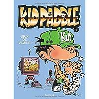 Kid Paddle 01 Jeux de vilains