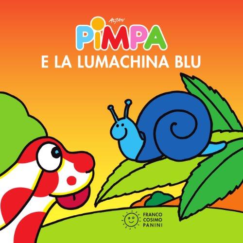 Pimpa e la lumachina blu (Piccole storie) (Italian Edition) (Pimpa Books In Italian compare prices)