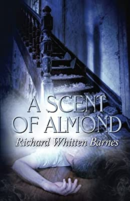 A Scent of Almond (Andy Blake Series)