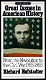 img - for Great Issues in American History, Vol. II: From the Revolution to the Civil War, 1765-1865 book / textbook / text book