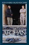 The Afghan Paradox, Gennaro Buonocore, 0985576227
