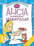 Alicia en el país de las Maravillas: Libro con juegos y actividades a todo color (Multieducativos Disney)