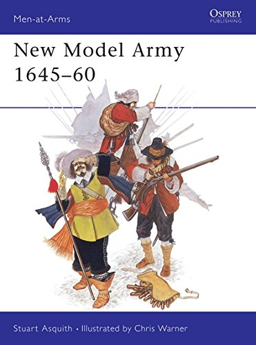 New Model Army 1645-60 (Men at Arms Series, 110) (Oliver Cromwell And The New Model Army)