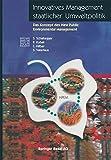 img - for Innovatives Management staatlicher Umweltpolitik: Das Konzept des New Public Environmental Management (Themenhefte Schwerpunktprogramm Umwelt) (German Edition) book / textbook / text book