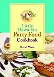Little Hawaiian Party Food Cookbook, Muriel Miura, 1566478480