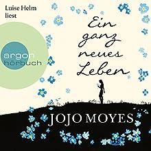 "Jojo Moyes – ""Ein ganz neues Leben"""