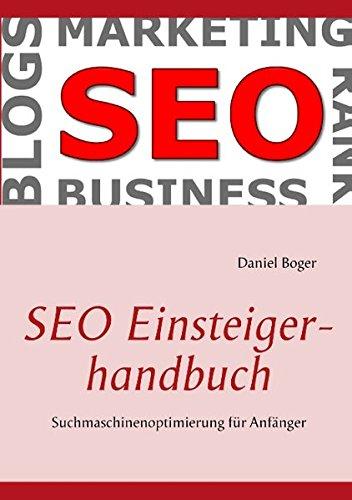 SEO Einsteigerhandbuch: Suchmaschinenoptimierung f...