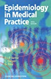 Epidemiology in Medical Practice, 5e by D. J. P. Barker BSc MD PhD FRCP FRCOG FFPHM (1998-02-15)