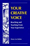 img - for Your Creative Voice: Reaching and Teaching from Your Experience book / textbook / text book