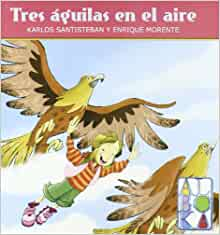 TRES AGUILAS EN EL AIRE: 9788427129733: Amazon.com: Books