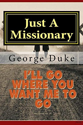 Image result for Just a Missionary by George C Duke images