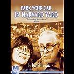 Park Your Car in Harvard Yard | Israel Horovitz