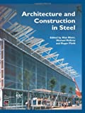 Architecture and Construction in Steel, , 0419176608