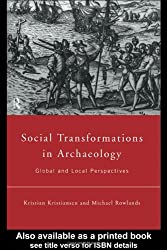 Social Transformations in Archaeology: Global and Local Perspectives (Material Cultures)