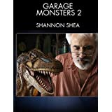 Garage Monsters 2: Master monster maker Shannon Shea teaches effective, low-cost techniques for creating creatures and fantasy characters in your garage. by Shannon Shea