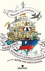 Die geheime Benedict Gesellschaft und ihre Reise ins Abenteuer (German Edition)