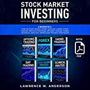 Stock Market Investing for Beginners: 6 Books in 1: How to Start Making Money with No-Losses Stock Trading Pro