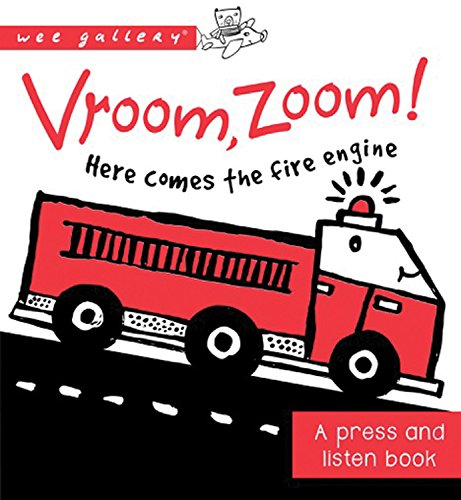Value Book Truck - Vroom, Zoom! Here Comes the Fire Truck!: A Press and Listen Book (Wee Gallery)