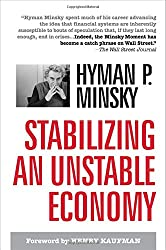 Stabilizing An Unstable Economy - by Hyman Minsky