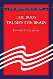 img - for The Body Trumps the Brain book / textbook / text book