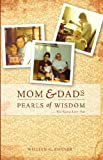 img - for Mom and Dad's Pearls of Wisdom book / textbook / text book