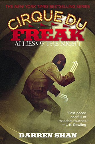 Cirque Du Freak #8: Allies of the Night: Book 8 in the Saga of Darren Shan -