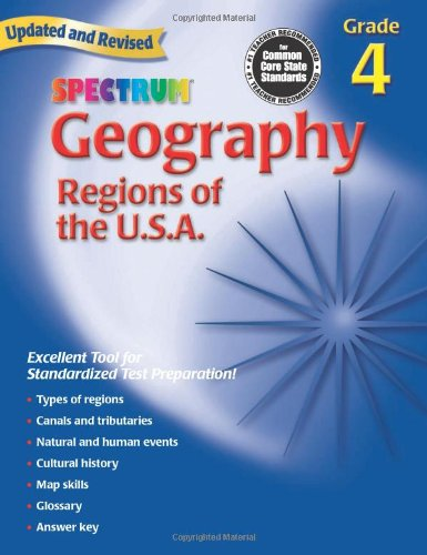 Spectrum Geography, Grade 4: Regions of the U.S.A.